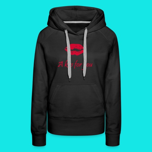 2A Kiss for you - Frauen Premium Hoodie