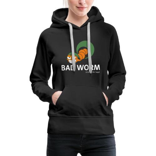 Bad worm - Frauen Premium Hoodie