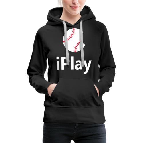 Baseball Logo iPlay - Women's Premium Hoodie