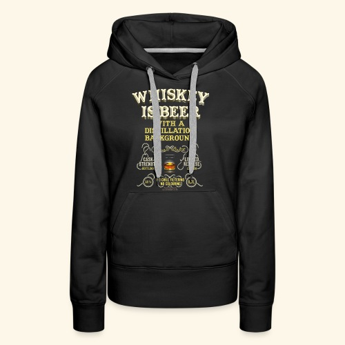 Whiskey Is Beer - Frauen Premium Hoodie