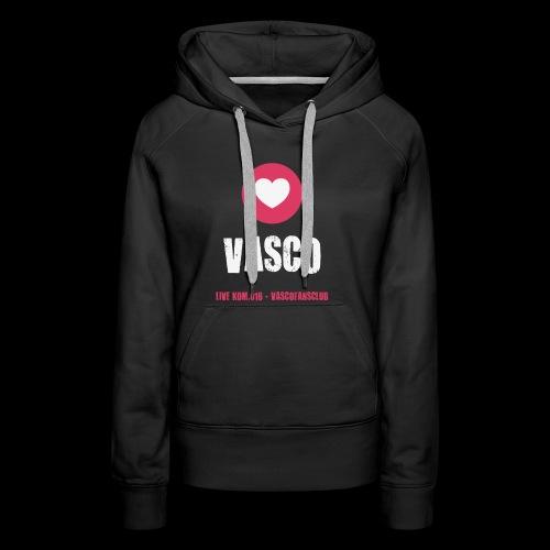 LOVE VASCO FB png - Felpa con cappuccio premium da donna