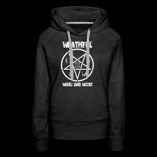 Wrathful Wirez PentaWrath - Women's Premium Hoodie