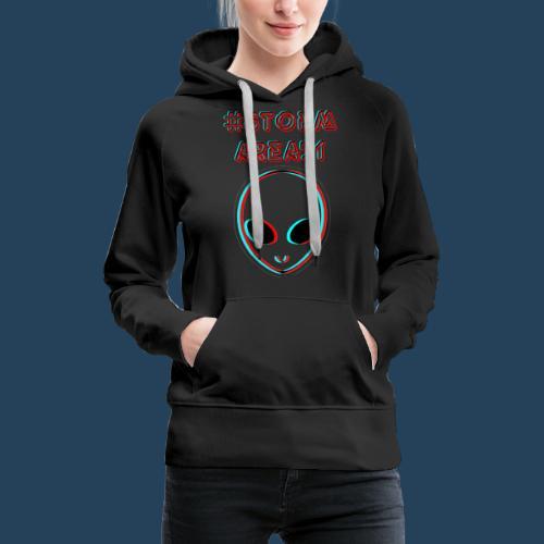 #STORMAREA51 - Frauen Premium Hoodie