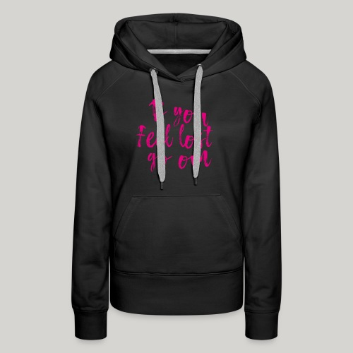 If you feel lost go om - Frauen Premium Hoodie