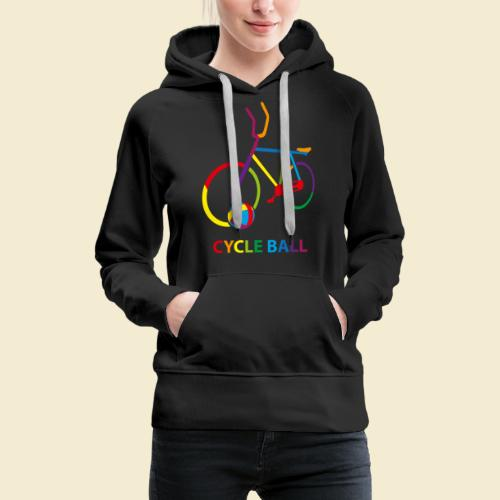 Radball | Cycle Ball Rainbow - Frauen Premium Hoodie