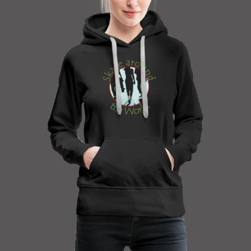 Skate around the World - Frauen Premium Hoodie