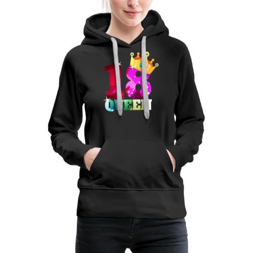 18. Geburtstag Queen - Frauen Premium Hoodie