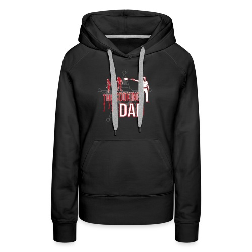 The cooking Dad - Frauen Premium Hoodie