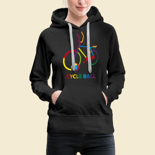 Radball | Cycle Ball Rainbow - Frauen Premium Hoodie