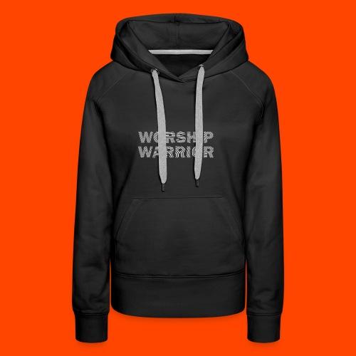 WORSHIP WARRIOR - Frauen Premium Hoodie