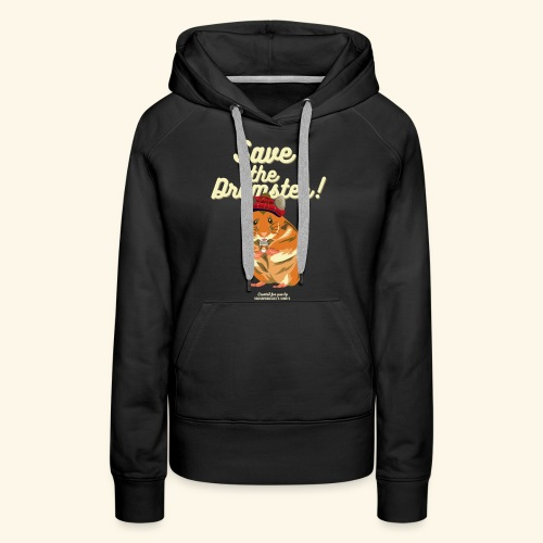 Whisky T Shirt Save the Dramster! - Frauen Premium Hoodie
