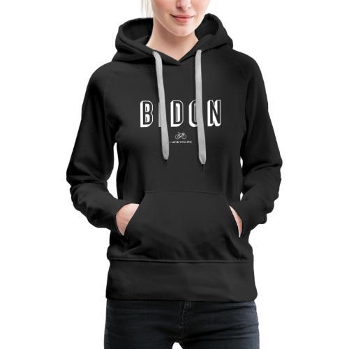 Bidon - Sweat-shirt à capuche Premium pour femmes