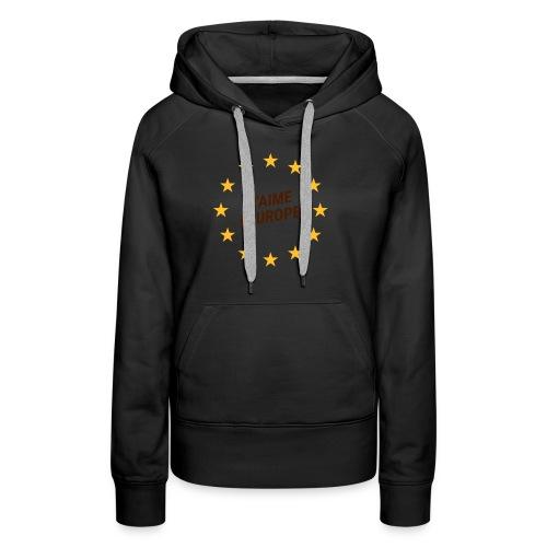 J'aime l'europe- ich liebe Europa - Frauen Premium Hoodie