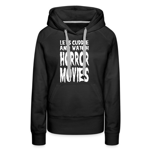 Horror Movies - Frauen Premium Hoodie