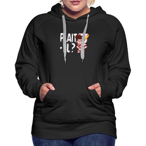 Seiya - Plaît-il ? (texte blanc) - Sweat-shirt à capuche Premium pour femmes