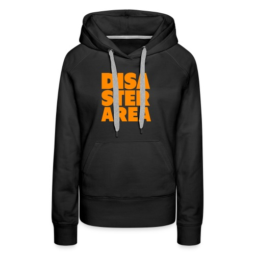 Spreadshirt DISASTER AREA - Women's Premium Hoodie