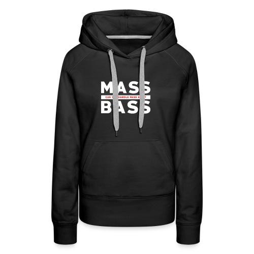 MassBass T-Shirt! Womens - Women's Premium Hoodie