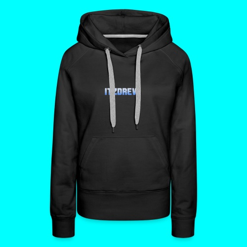 ITZDREW MERCH - Women's Premium Hoodie