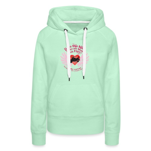 Kabes Fast Bum T-Shirt - Women's Premium Hoodie