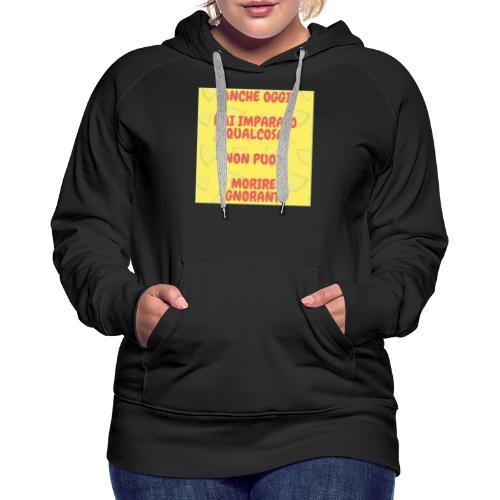 Frase motivazionale - Felpa con cappuccio premium da donna