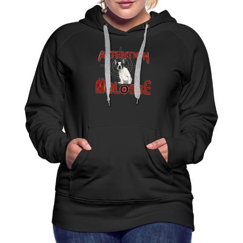 Attention Molosse Bouledogue Français - Sweat-shirt à capuche Premium pour femmes