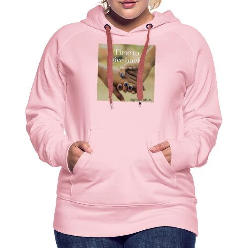 time to give back - Vrouwen Premium hoodie