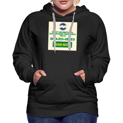 start unconditional basic incomes - Vrouwen Premium hoodie