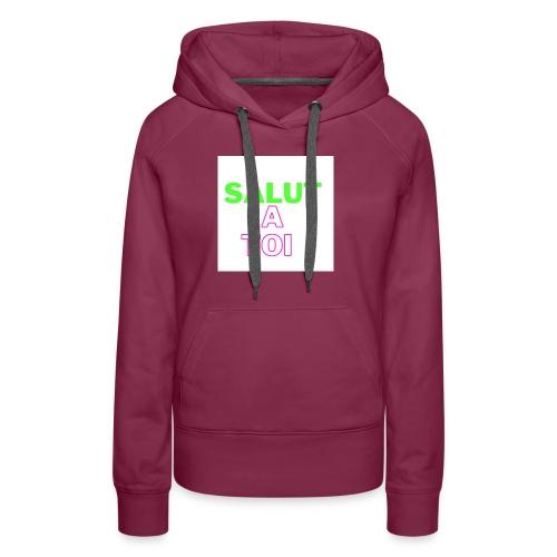 salut 2 - Sweat-shirt à capuche Premium pour femmes