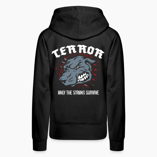 Terror - Only The Strong Survive - Women's Premium Hoodie