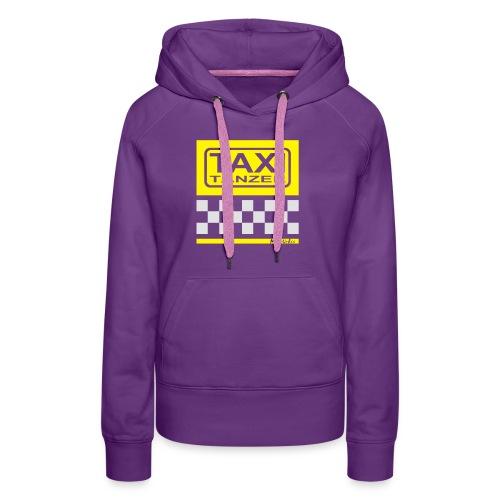 Taxitänzer - Frauen Premium Hoodie
