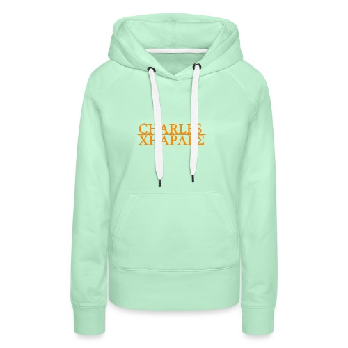 CHARLES CHARLES ORIGINAL - Women's Premium Hoodie