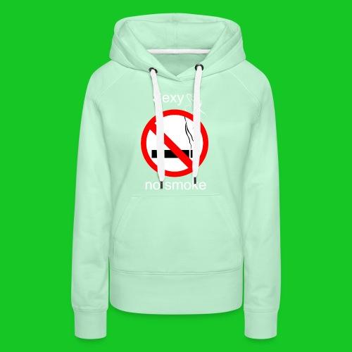 Sexy no smoke - Vrouwen Premium hoodie