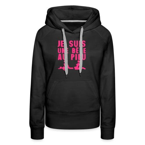 je suis une bete au pieu citation sexe 2 - Sweat-shirt à capuche Premium pour femmes