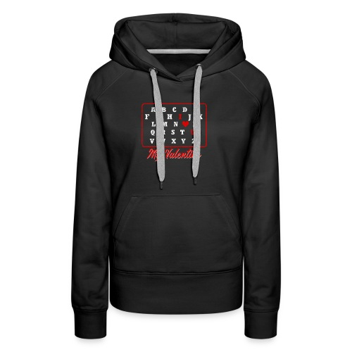 I love you my Valentine - Frauen Premium Hoodie