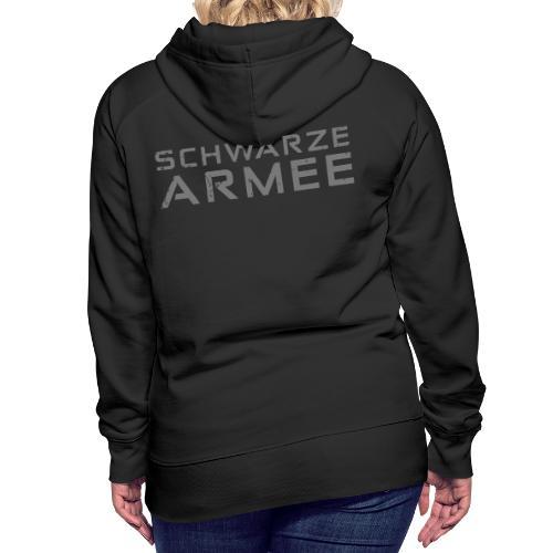 Grey Negant logo + SCHWARZE ARMEE! - Dame Premium hættetrøje