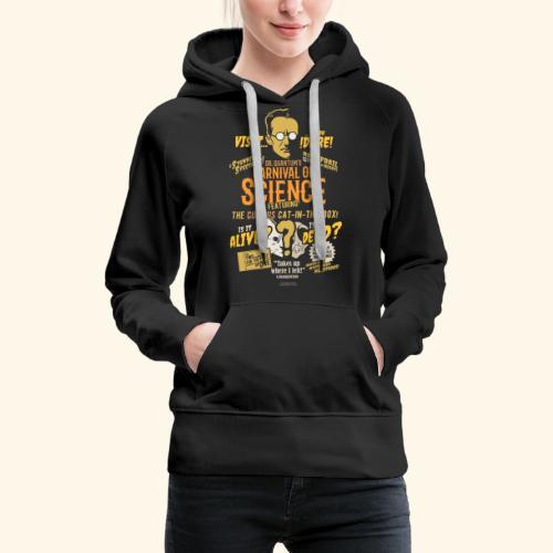 Schrödingers Katze | Geek T-Shirts - Frauen Premium Hoodie