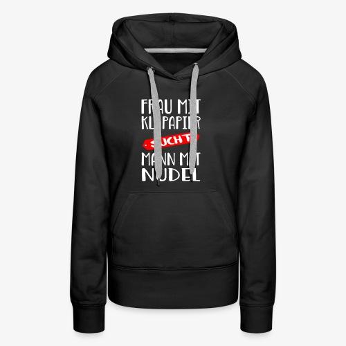 Frau sucht Mann - Frauen Premium Hoodie