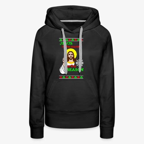 Jesus is the Reason Ugly Christmas - Frauen Premium Hoodie