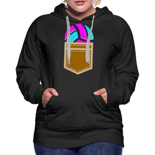 Volley in the Pocket - Sweat-shirt à capuche Premium pour femmes