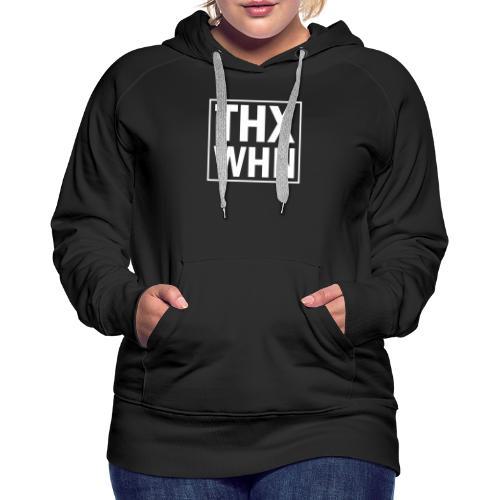 THX WHN - Thanks Wuhan (weiss) - Frauen Premium Hoodie