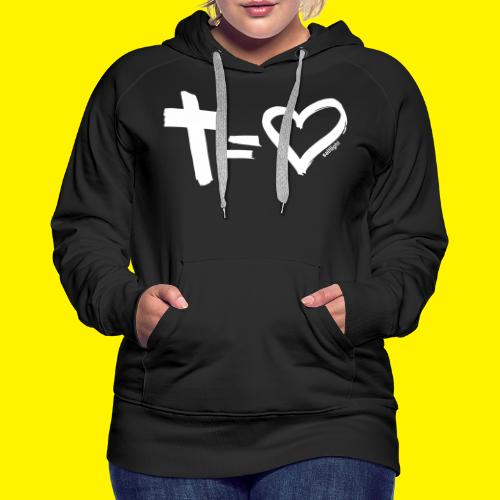 Cross = Heart WHITE // Cross = Love WHITE - Women's Premium Hoodie