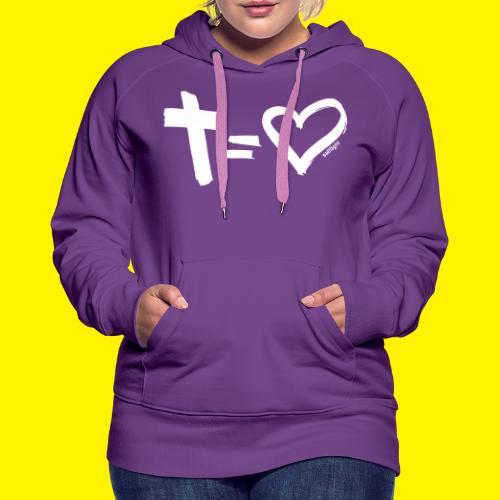 Cross = Heart WHITE // Cross = Love WHITE - Women's Premium Hoodie