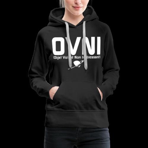 Objet Volant Non Intéressant - Sweat-shirt à capuche Premium pour femmes