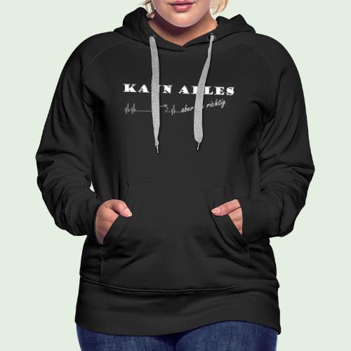kannalles - Frauen Premium Hoodie
