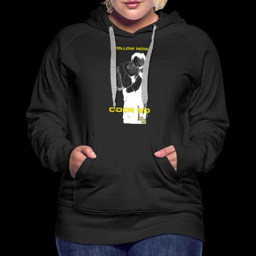 Swite Follow Oder So - Frauen Premium Hoodie