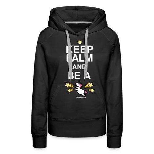 SmileyWorld Keep Calm And Be A Unicorn - Frauen Premium Hoodie