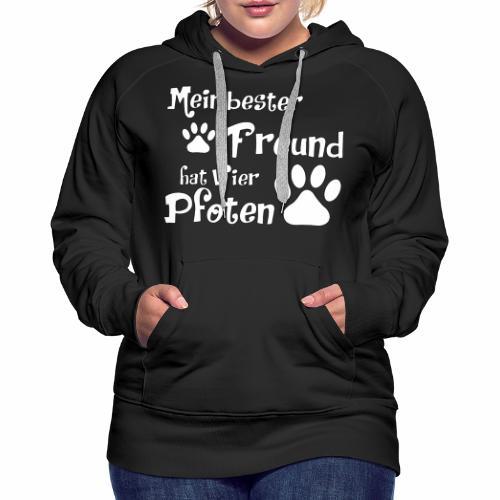 Mein bester Freund hat vier Pfoten - Katze - Frauen Premium Hoodie