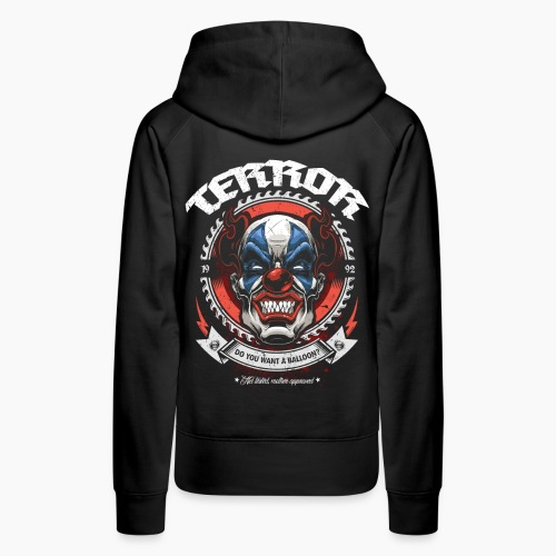 Terror - Do You Want A Balloon? - Women's Premium Hoodie