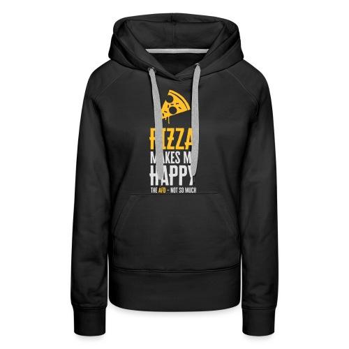 PIZZA MAKES ME HAPPY - Frauen Premium Hoodie