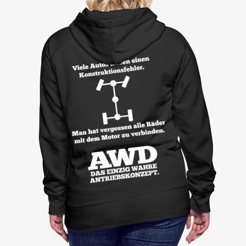4WD AWD 4x4 Allrad Konstruktionsfehler - Frauen Premium Hoodie